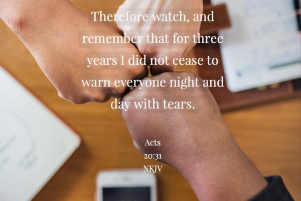 Acts 20:31